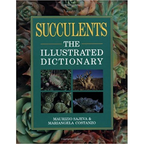 'Succulents - The Illustrated Dictionary'